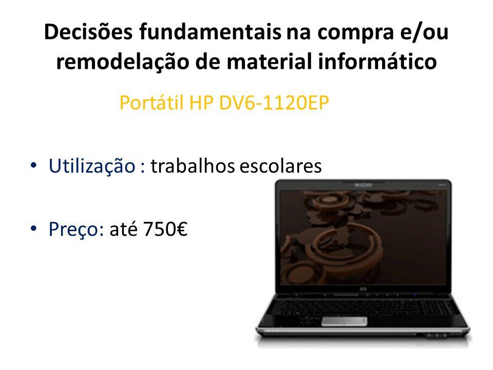 Decisões fundamentais na compra e/ou remodelação de material informático