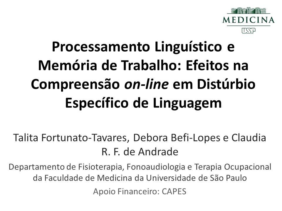 Processamento Linguístico e Memória de Trabalho: Efeitos na Compreensão on-line em Distúrbio Específico de Linguagem
