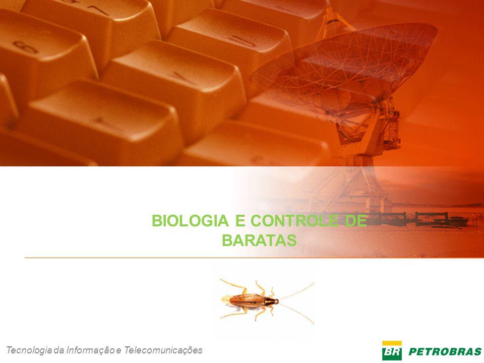 BIOLOGIA E CONTROLE DE BARATAS INFORMAÇÃO CORPORATIVA