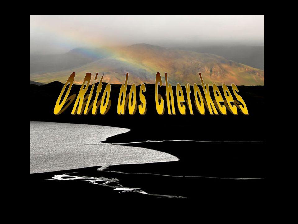 O Rito dos Cherokees