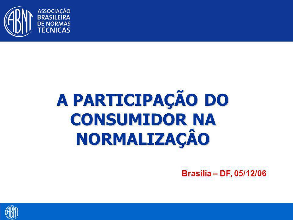 A PARTICIPAÇÃO DO CONSUMIDOR NA NORMALIZAÇÂO