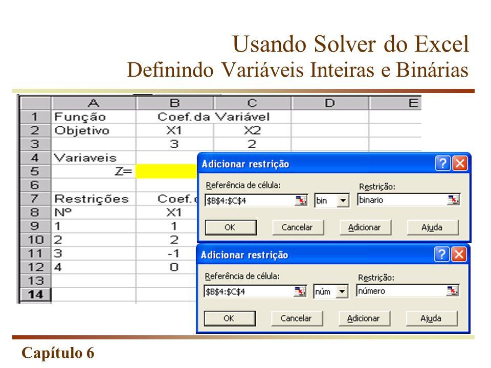 Usando Solver do Excel Definindo Variáveis Inteiras e Binárias