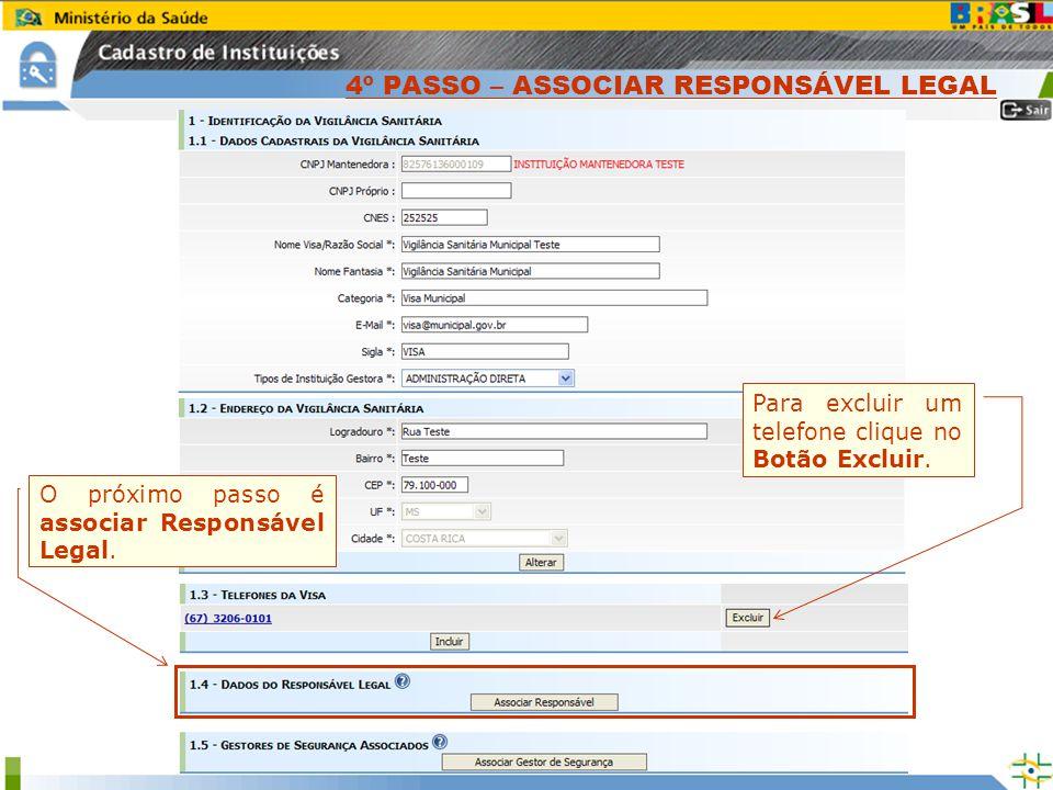 4º PASSO – ASSOCIAR RESPONSÁVEL LEGAL