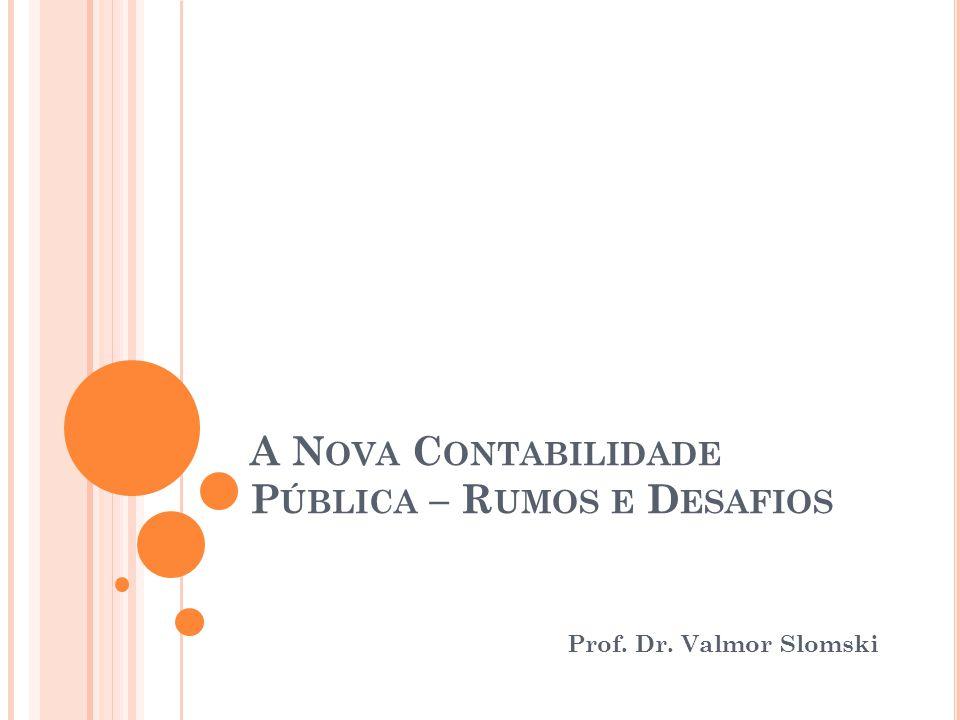 A Nova Contabilidade Pública – Rumos e Desafios
