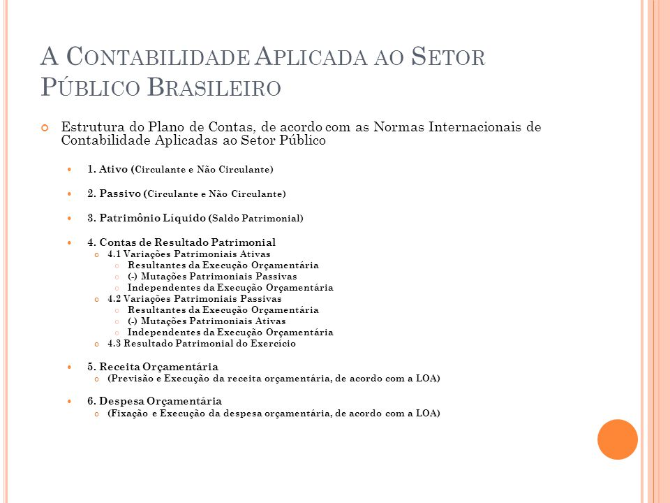 A Contabilidade Aplicada ao Setor Público Brasileiro