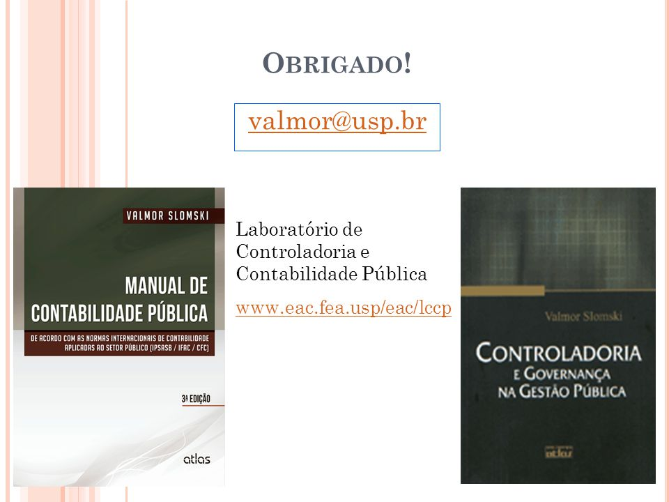 Obrigado! valmor@usp.br