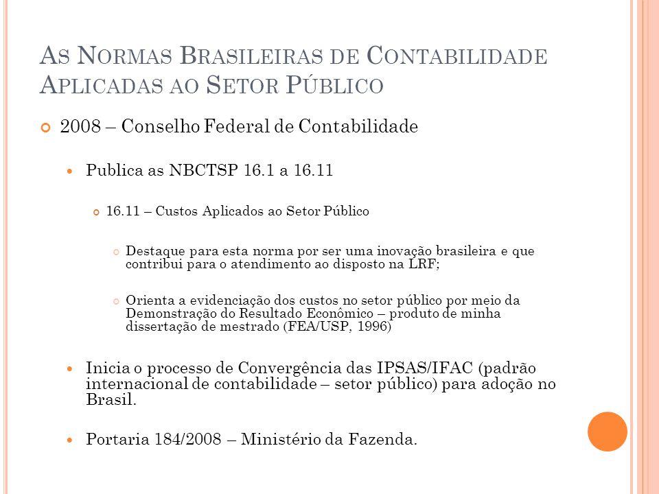 As Normas Brasileiras de Contabilidade Aplicadas ao Setor Público