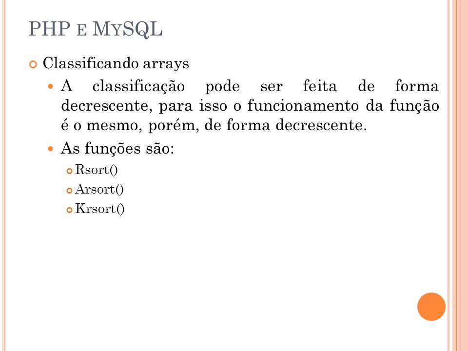 PHP e MySQL Classificando arrays.