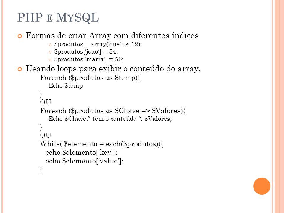 PHP e MySQL Formas de criar Array com diferentes índices
