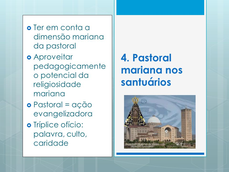 4. Pastoral mariana nos santuários