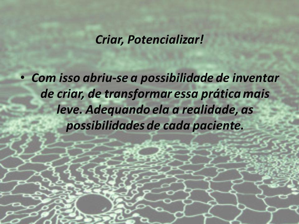 Criar, Potencializar!