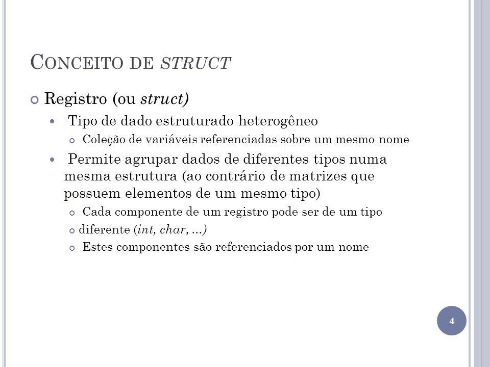 Conceito de struct Registro (ou struct)