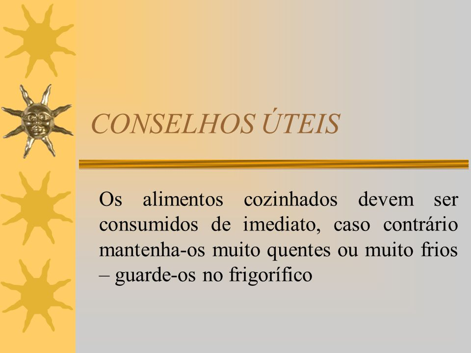 CONSELHOS ÚTEIS
