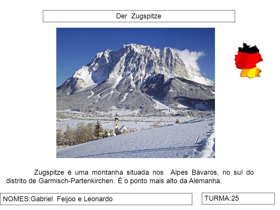 Der Zugspitze Zugspitze é uma montanha situada nos Alpes Bávaros, no sul do distrito de Garmisch-Partenkirchen. É o ponto mais alto da Alemanha.