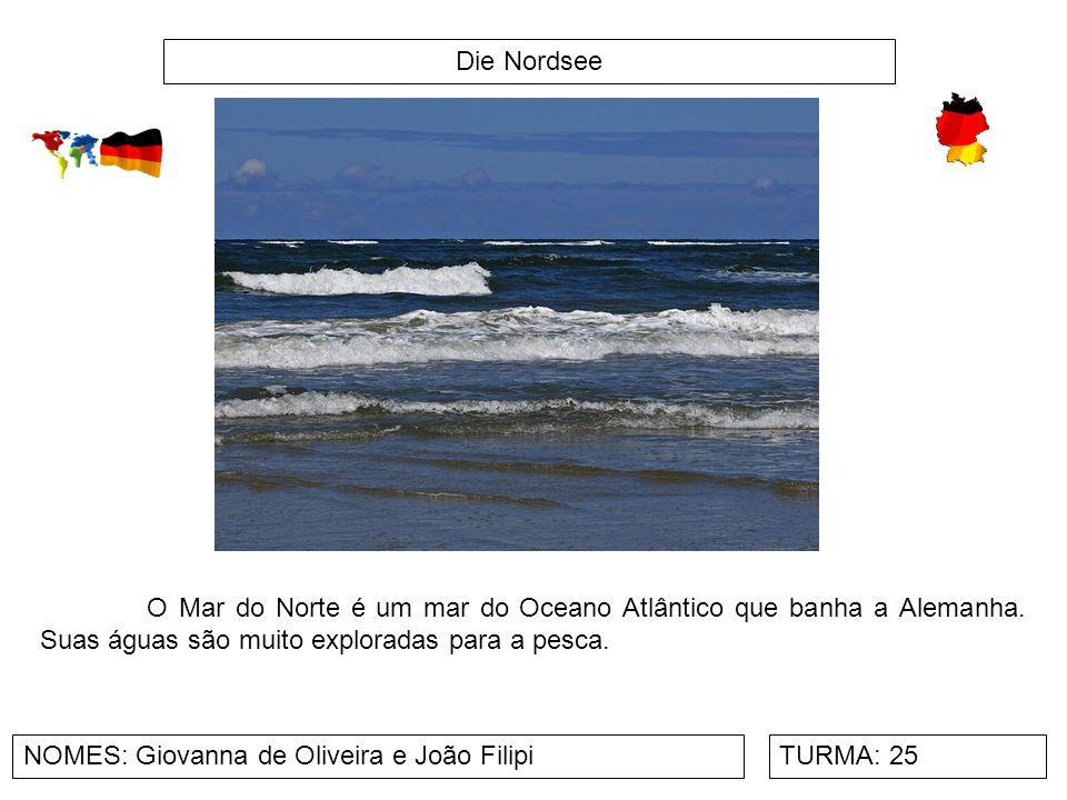 Die Nordsee O Mar do Norte é um mar do Oceano Atlântico que banha a Alemanha. Suas águas são muito exploradas para a pesca.