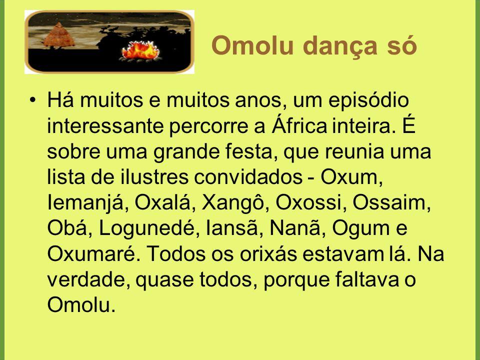 Omolu dança só