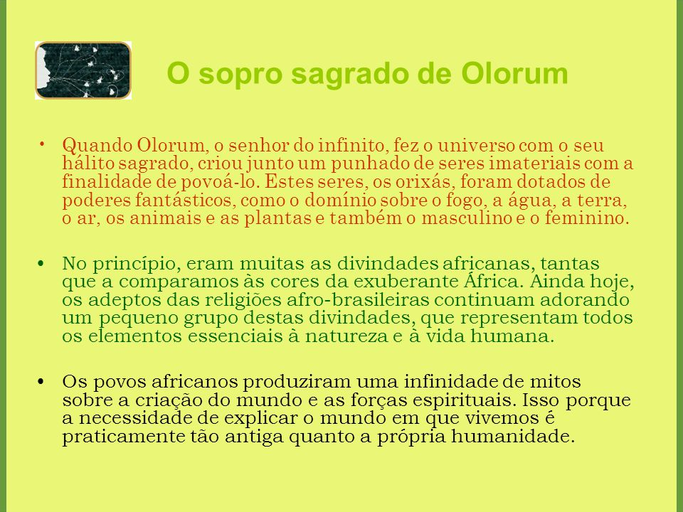 O sopro sagrado de Olorum