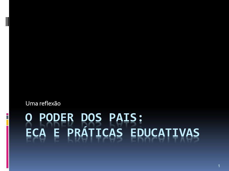 O PODER DOS PAIS: ECA E PRÁTICAS EDUCATIVAS