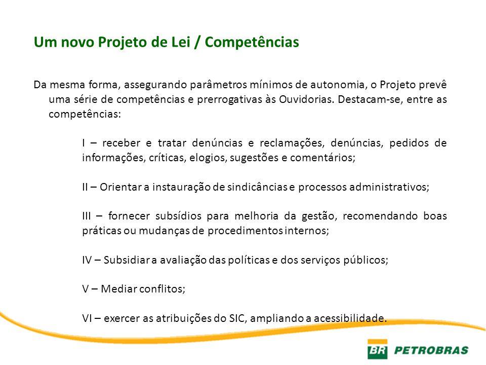 Um novo Projeto de Lei / Competências