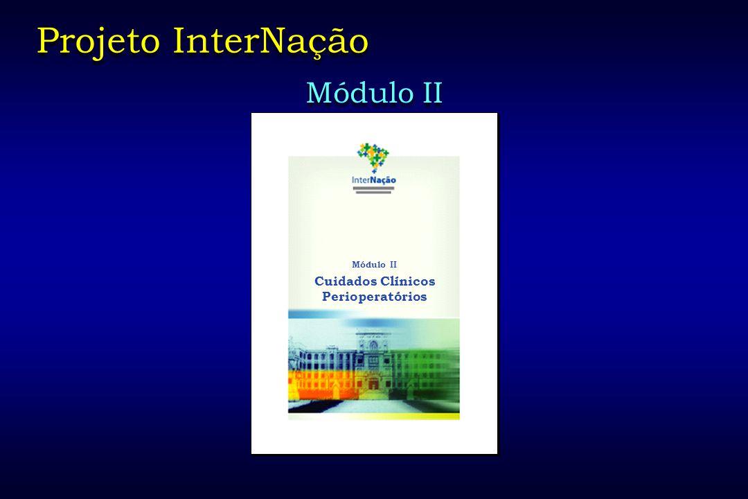 Projeto InterNação Módulo II Cuidados Clínicos Perioperatórios 52