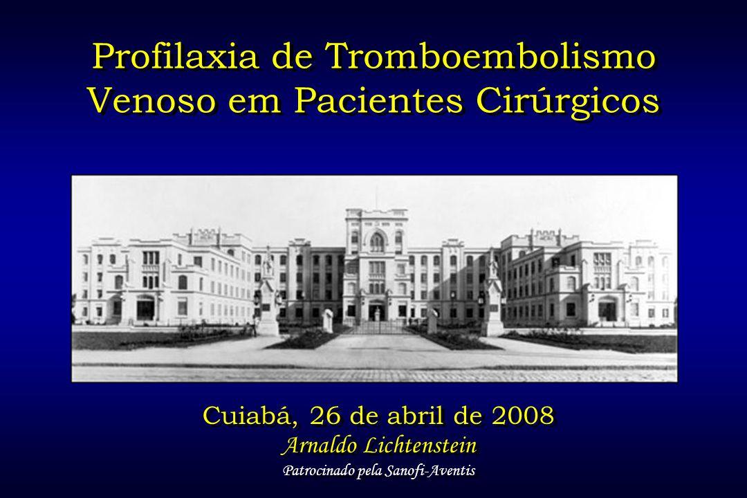 Profilaxia de Tromboembolismo Venoso em Pacientes Cirúrgicos