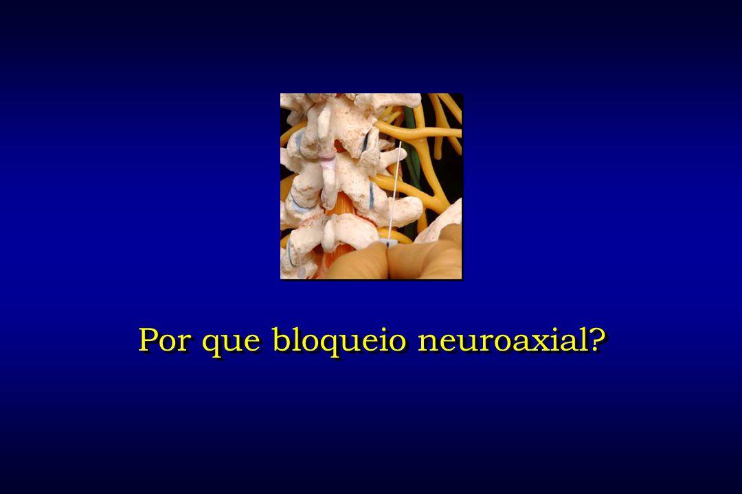 Por que bloqueio neuroaxial