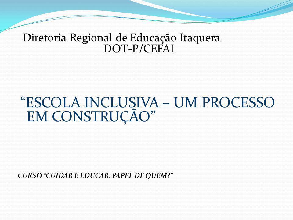 Diretoria Regional de Educação Itaquera DOT-P/CEFAI