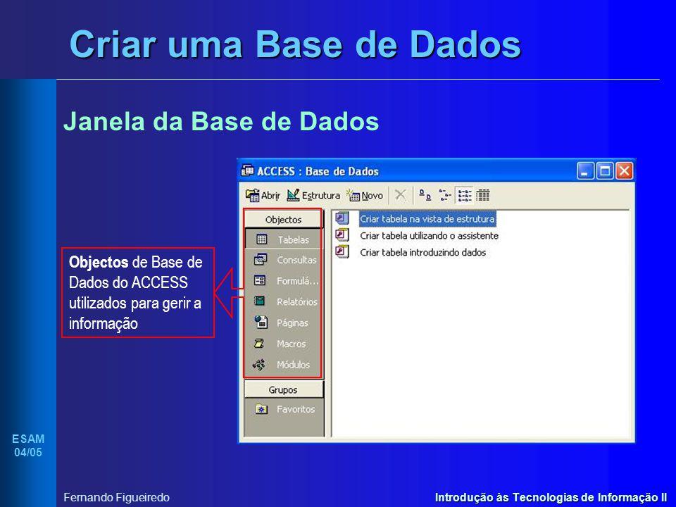 Criar uma Base de Dados Janela da Base de Dados