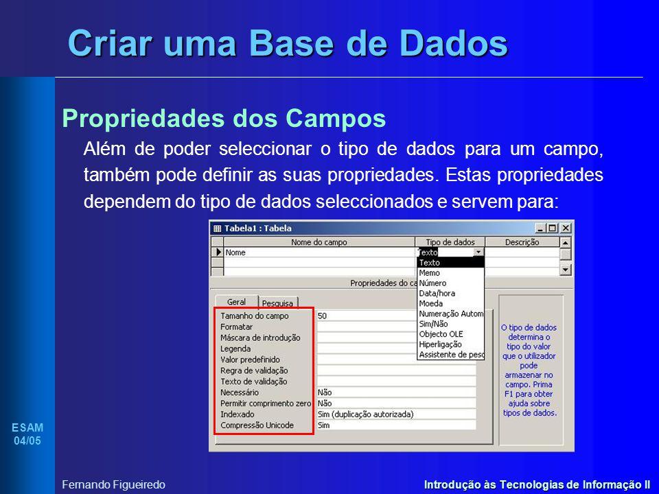 Criar uma Base de Dados Propriedades dos Campos
