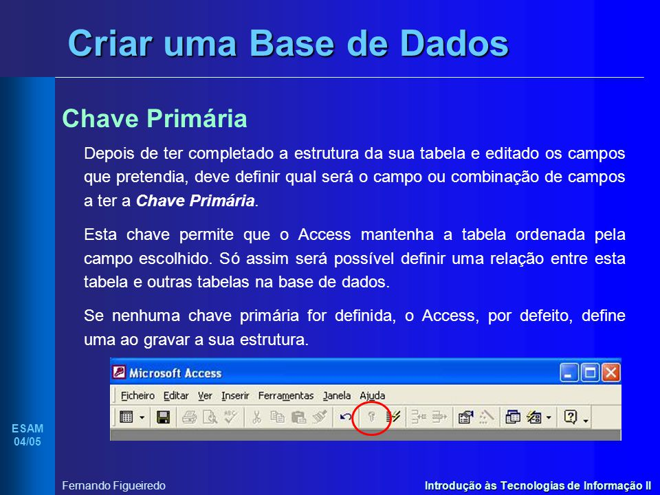 Criar uma Base de Dados Chave Primária