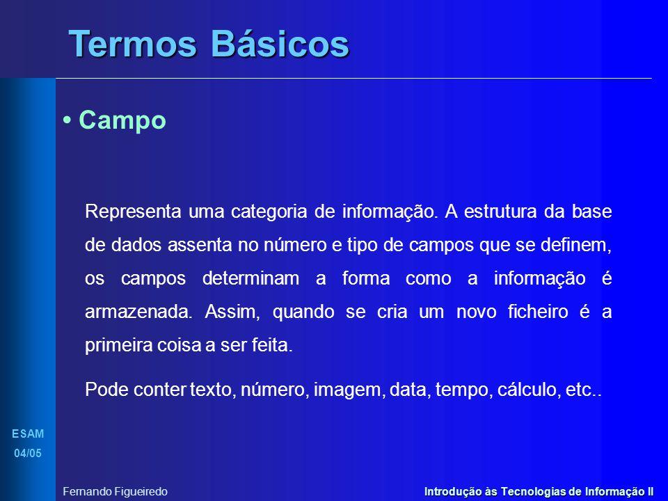 Termos Básicos • Campo.