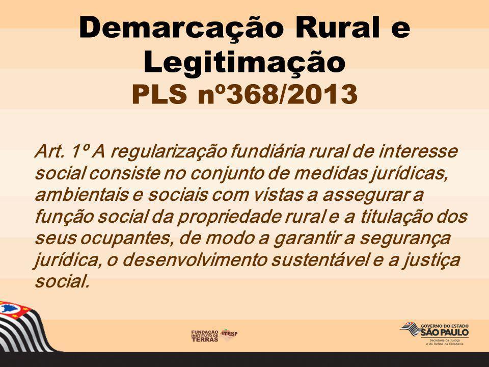 Demarcação Rural e Legitimação