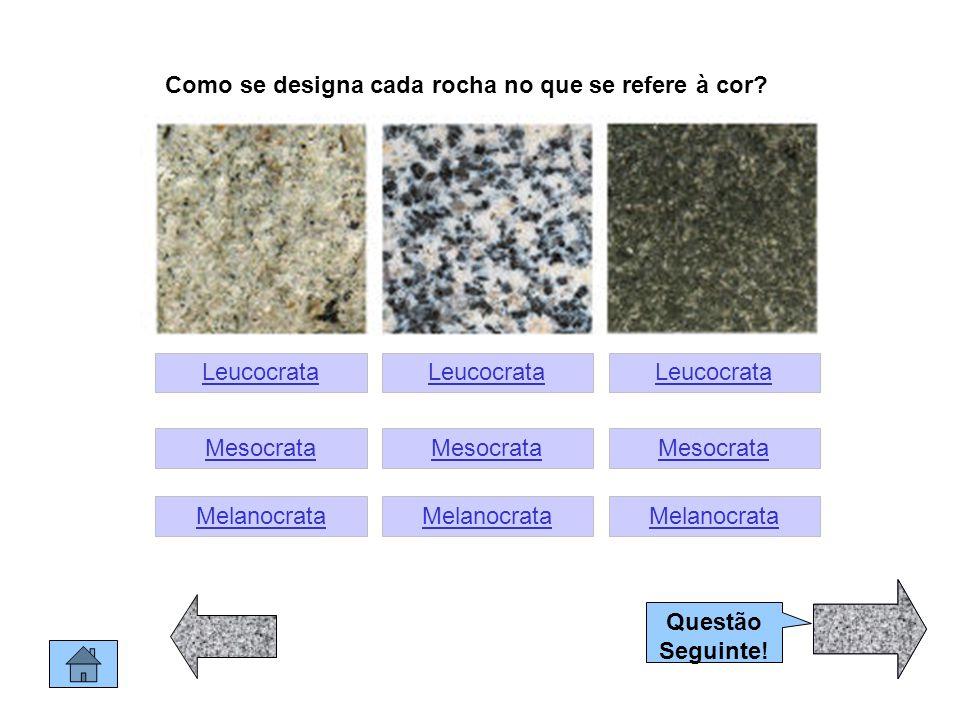 Como se designa cada rocha no que se refere à cor