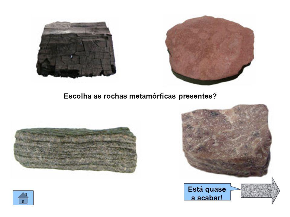 Escolha as rochas metamórficas presentes