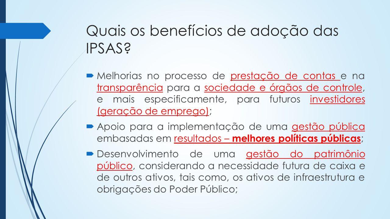 Quais os benefícios de adoção das IPSAS
