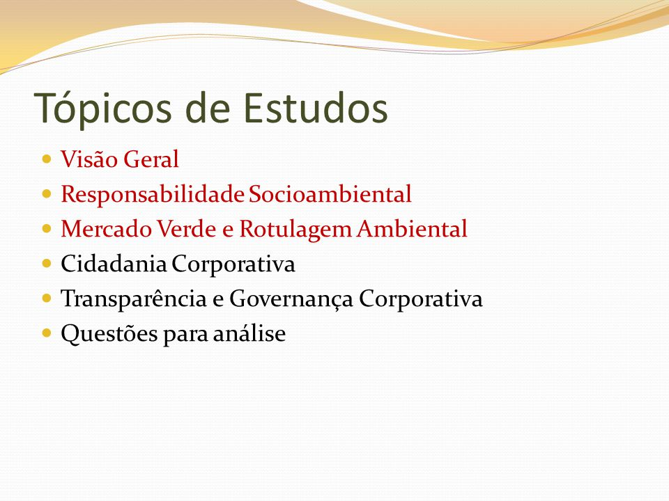 Tópicos de Estudos Visão Geral Responsabilidade Socioambiental