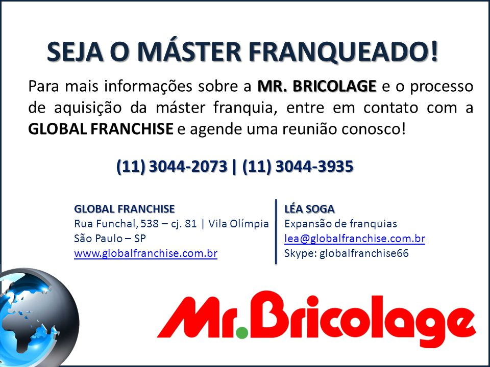 SEJA O MÁSTER FRANQUEADO!