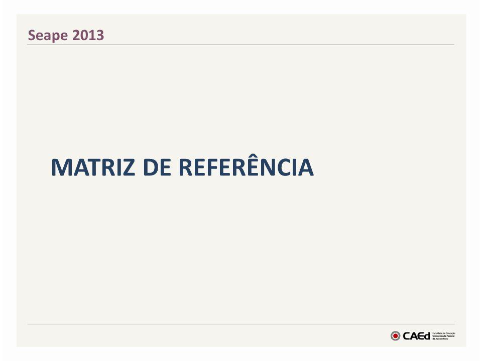 Seape 2013 MATRIZ DE REFERÊNCIA