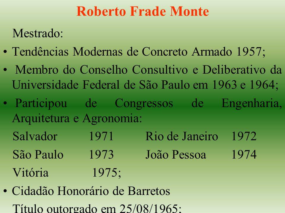 Roberto Frade Monte Mestrado: