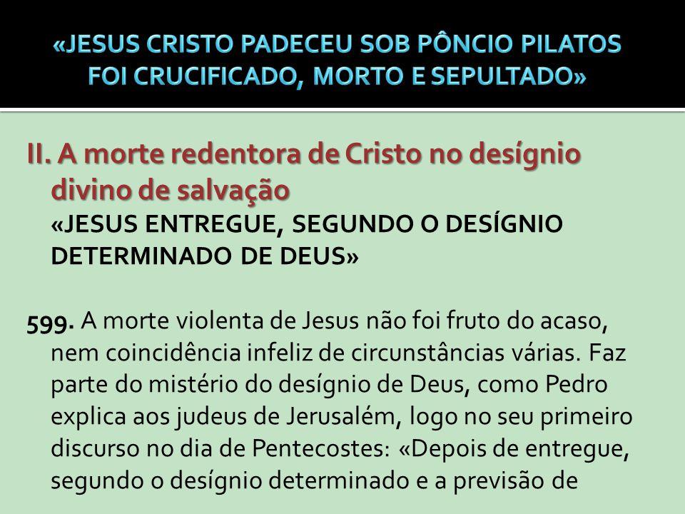 II. A morte redentora de Cristo no desígnio divino de salvação