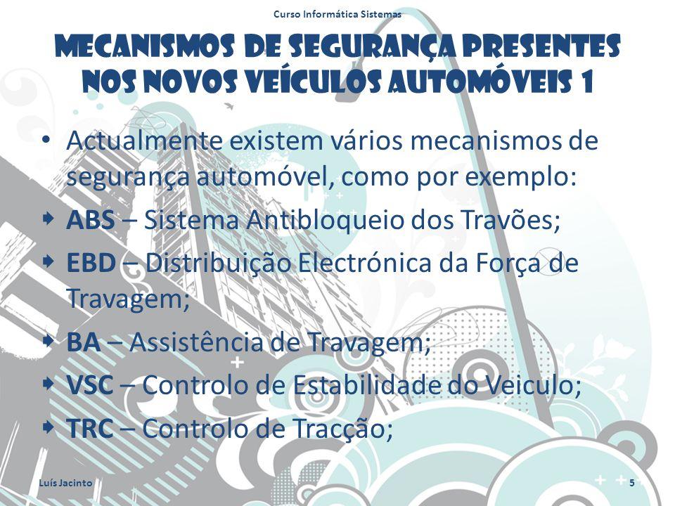 Mecanismos de segurança presentes nos novos veículos automóveis 1