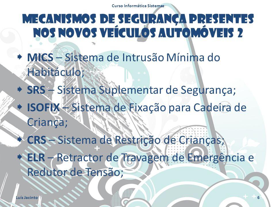 Mecanismos de segurança presentes nos novos veículos automóveis 2