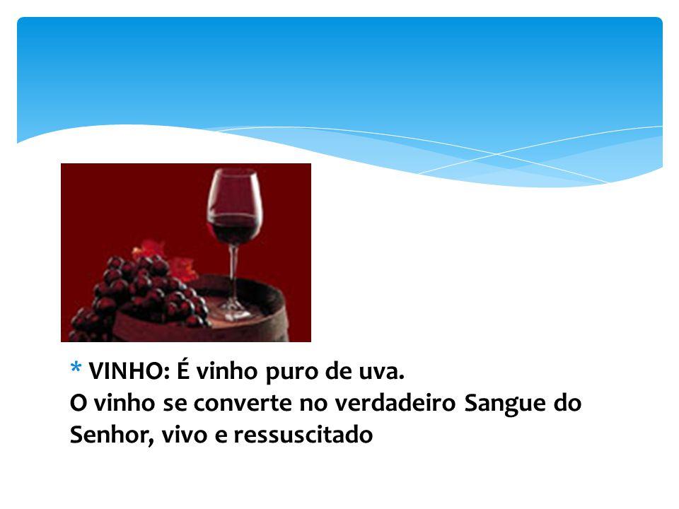 VINHO: É vinho puro de uva