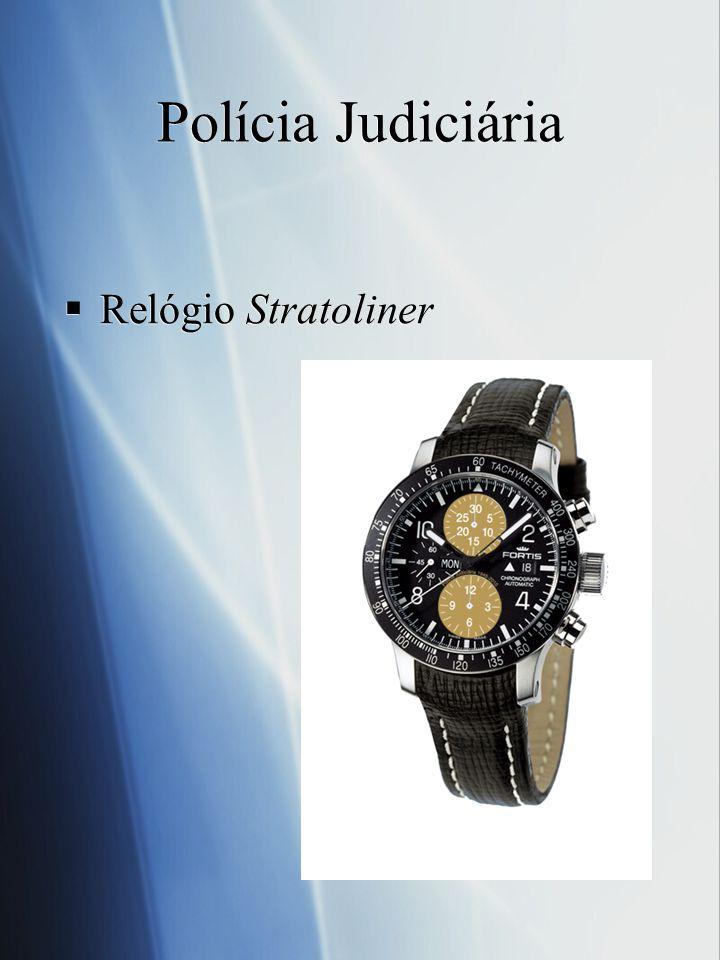 Polícia Judiciária Relógio Stratoliner