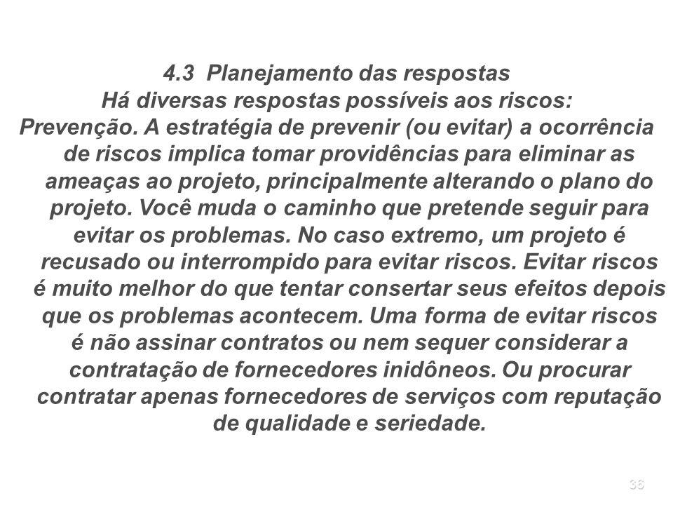 4.3 Planejamento das respostas
