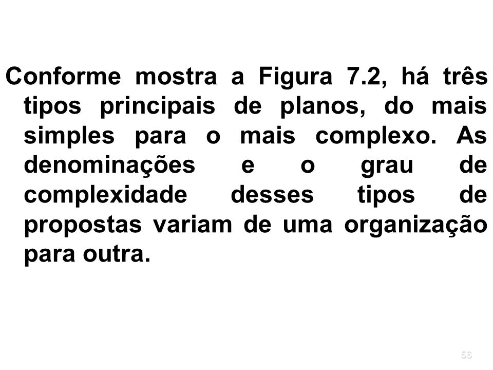 Conforme mostra a Figura 7