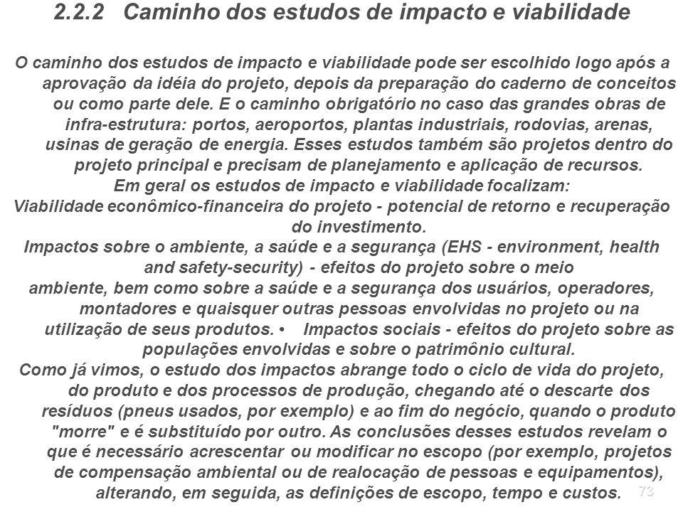 2.2.2 Caminho dos estudos de impacto e viabilidade