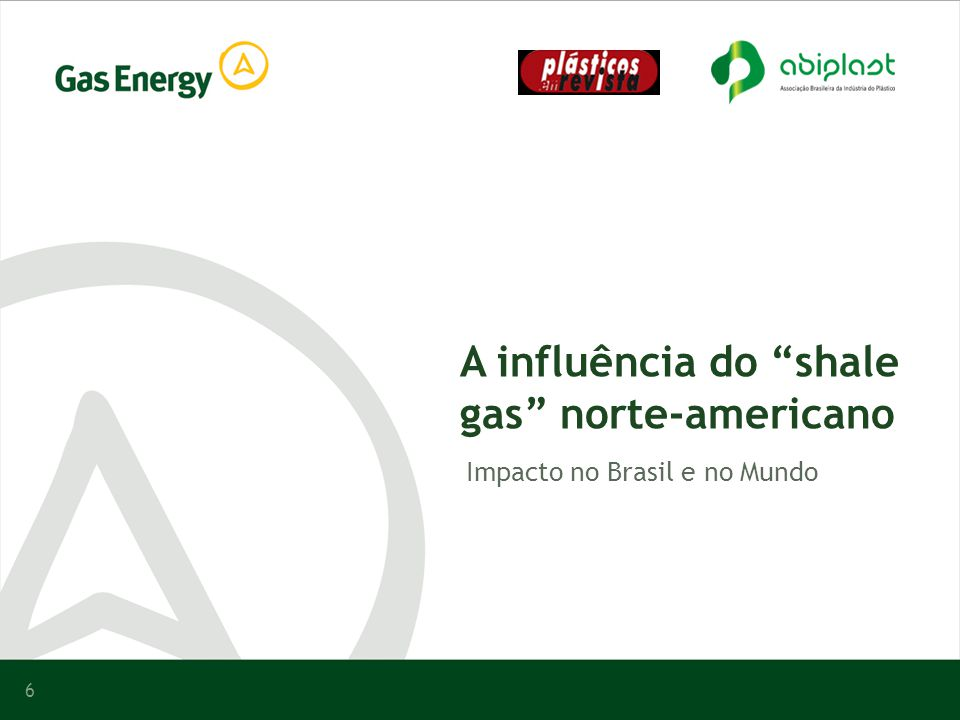 A influência do shale gas norte-americano