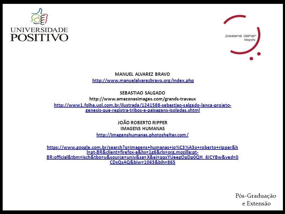 Pós-Graduação e Extensão MANUEL ALVAREZ BRAVO