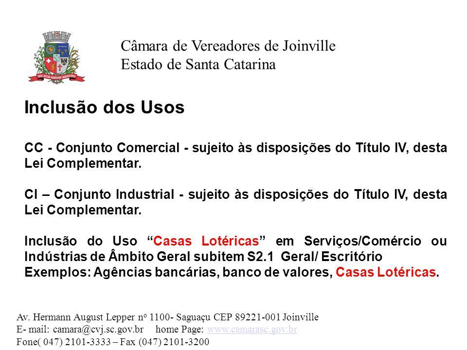 Inclusão dos Usos Câmara de Vereadores de Joinville